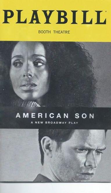 American Son on Broadway 2019 Booth Theatre Playbill/Program Starring: Kerry Washington, Steven Pasquale, Jeremy Jordan, Eugene Lee, Brian Avers, Jerome Preston Bates, Amelia Workman