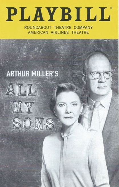 All My Sons Broadway Apr 2019 - American Airlines Theatre Roundabout Theatre Company Cast: Michael Hayden, Tracy Letts, Nehal Joshi, Chinasa Ogbuagu, Jenni Barber, Benjamin Walker, Alexander Bello, Monte Greene, Annette Bening, Francesca Carpanini, Hampton Fluker Directed by Jack O'Brien