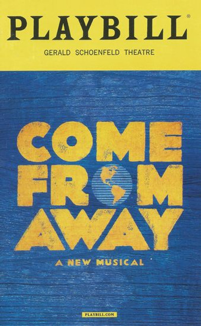 Come From Away Playbill July 2017 Cast: Chad Kimball, Petrina Bromley, Jenn Colella, Joel Hatch, Geno Carr, Jenn Colella, Rodney Hicks, Kendra Hassebaum, Lee MacDonald, Caesar Sampyoa, Q Smith, Astrid Van Wieren, Sharon Wheatley