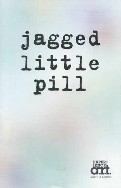 Jagged Little Pill - The Art Program - May 2018 Cast: Elizabeth Stanley, Sean Allan Krill, Celia Gooding, Derek Klene, Lauren Patten, Logan Hart, Antonio Cipriano, Kathryn Gallagher Directed by Diana Paulus