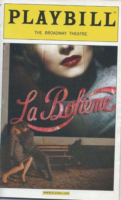 La Boheme on Broadway  Playbill - Baz Luhrmann  Dec 2003 Cast: Alfred Boe, Eugene Brancoveanu, Jessica Comeau, Ben Davis, Dan Entriken, Jesús Garcia, Adam Grupper, Joseph Jonas