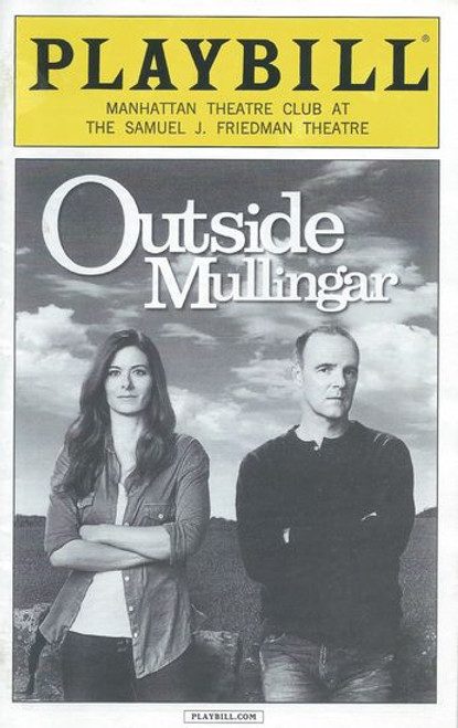 Outside Mullingar - Manhattan Theatre Club Playbill / Program Jan 2014 Cast: Brían F. O'Byrne, Debra Messing, Dearbhla Molloy and Peter Maloney