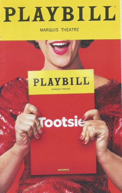 Tootsie - Musical Broadway - Marquis Theatre Playbill Jul 2019 Cast: Santino Fontana, Lilli Cooper, Sarah Stiles, John Behlmann, Andy Grotelueschen, Julie Halston, Michael McGrath, Reg Rogers, Nick Spangler, Jeff Kready