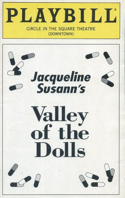 Valley of the Dolls - Broadway Circle in the Square Playbill / Program August 1996 Cast: Jackie Beat, Tom Booker, Melissa Christopher, Eliza Coyle, Joe Dietl, Kate Flannery, Lisa Galipeau, Jessica Hughes, Michael Irpino, Alex Leydenfrost, Ken Marino, Jon Samuel, Nan Schmid, Heather Stanfield