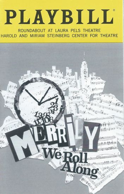 Merrily We Roll Along - Off Broadway Jan 2019 Playbill / Program - Roundabout Laura Pels Theatre Cast: Jessie Austrian, Brittany Bradford, Paul Coffy, Manu Narayan, Ben Steinfeld, Emily Young Directed by Noah Brody