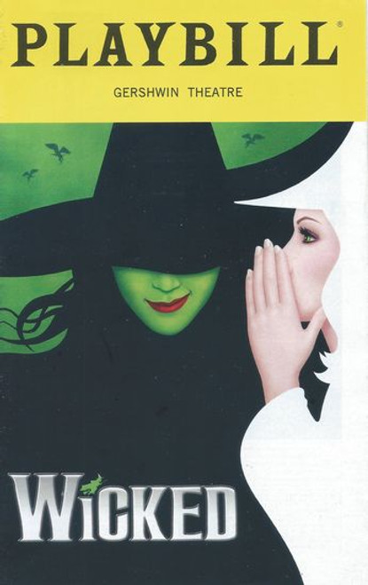 Wicked (Musical) Broadway July 2019 Playbill / Program - Gerswin Theatre Cast: Hannah Corneau, Ginna Claire Mason, Nancy Opel, Michael McCormick, Jake Boyd, Jamie Jackson, Gizel Jimenez, Jesse JP Johnson, Jennifer DiNoia, Brittney Johnson