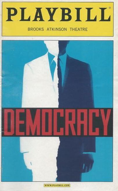 Democracy (Nov 2004) James Naughton / Richard Thomas Playbill / Program - Brooks Atkinson Theatre