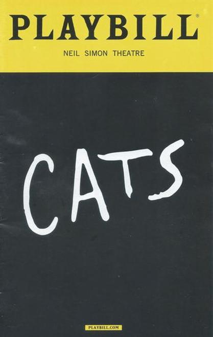 Cats - Neil Simon Theatre Playbill - Program Sept 2016 Cast: Ahmad Simmons, Christine Cornish Smith, Tyler Hanes, Giuseppe Bausilio, Emily Pynenburg, Cory John Snide, Kim Faure