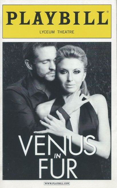 Venus in Fur - Broadway Lyceum Theatre Playbill / Program May 2012 Cast: Nina Arianda, Hugh Dancy Directed by Walter Bobbie