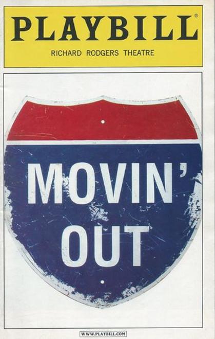 Movin' Out Broadway - Richard Rodgers Theatre Playbill / Program Oct 2002 Cast: John Selya, Elizabeth Parkinson, Keith Roberts, Ashley Tuttle, Scott Wise, Benjamin G Bowman, Michael Cavavaugh Directed by Twyla Tharp