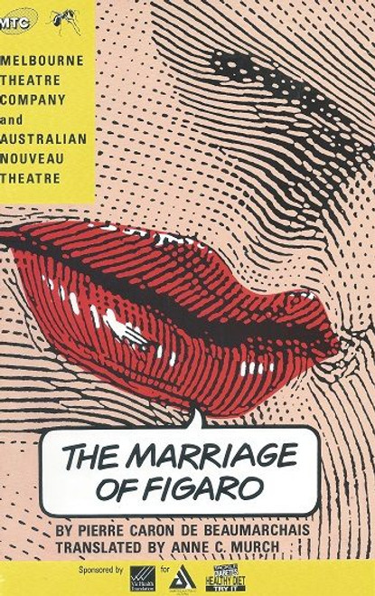 The Marriage of Figaro Melbourne Theatre Company Production 1991 Cast : Barry Otto, Julie Forsyth, Pamela Rabe, Ross Williams, Jack Koman, Alex Menglet, Ian Scott, Helen Morse, Nadia Coreno, Paul English, Reg Evans, George Fairfax