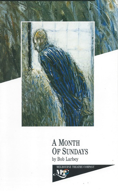 A Month of Sundays by Bob Labey Melbourne Theatre Company Production 1992