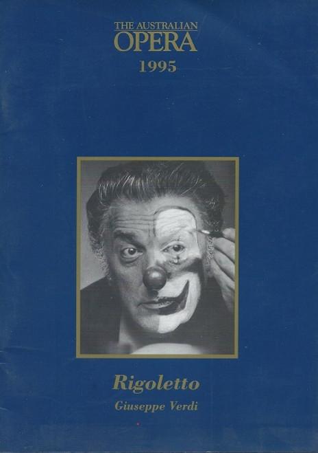 Rigoletto by Giuseppe Verdi and Italian libretto was written by Francesco Maria Piave The Australian Opera Production 1995