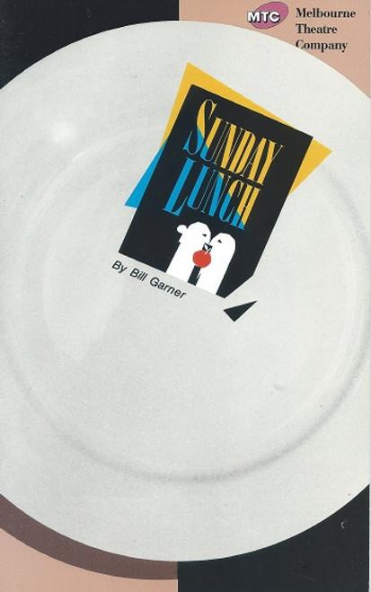 Sunday Lunch by Bill Garner Melbourne Theatre Company Production 1991 Cast : Janet Andrewartha, Gary Day, Gerda Nicolson, Bruce Spence, Kimberley Davenport, Tammy McCarthy