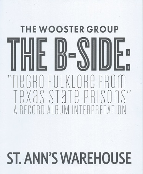The B-side The Wooster Group - St Ann's Warehouse 2019 Eric Berryman, Jasper McGruder, Philip Moore