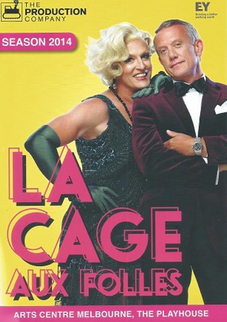 La Cage Aux Folles - 2014 Music and Lyrics by Jerry Herman Arts Centre Melbourne Australia