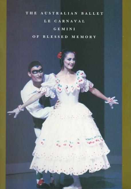 Le Carnavel / Gemini / Of Blessed Memory Australian Ballet Oct 1991 State Theatre Melbourne Australia