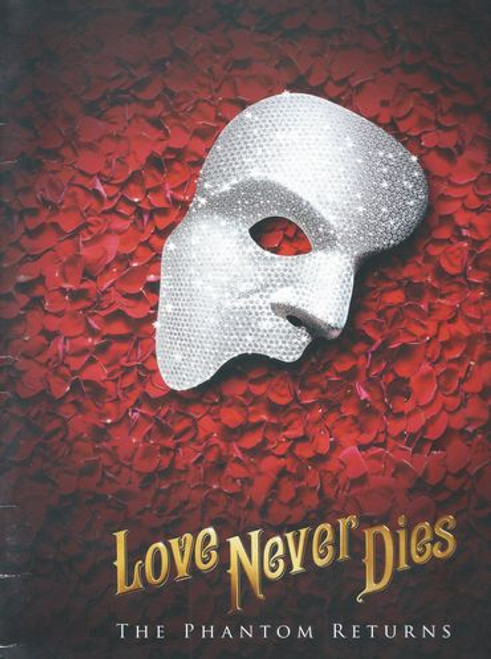 Love Never Dies (Musical) USA National Tour 2017 - 2018
