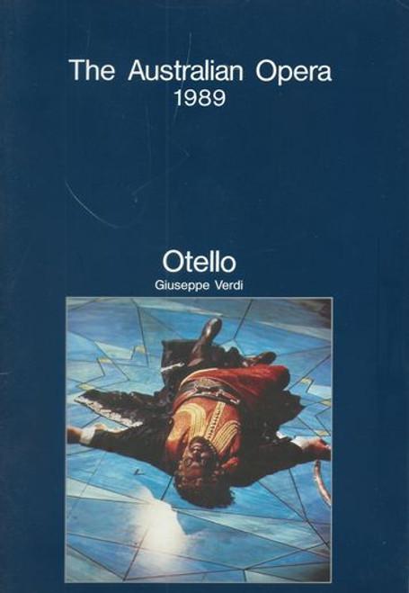 Otello - The Australian Opera 1989 State Theatre Melbourne Australia Conductor - Carlo Felice Cillario