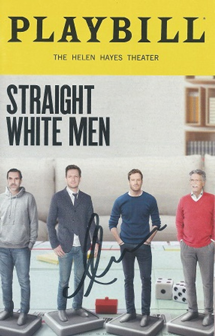 Straight White Men Playbill Color Cover The Hayes Theater July 2018 - Signed by Armie Hammer Cast:Kate Bornstein, Josh Charles, Ty Defoe, Armie Hammer, Stephen Payne, Paul Schneider, Cary Donaldson, David Manis, T I Thompson