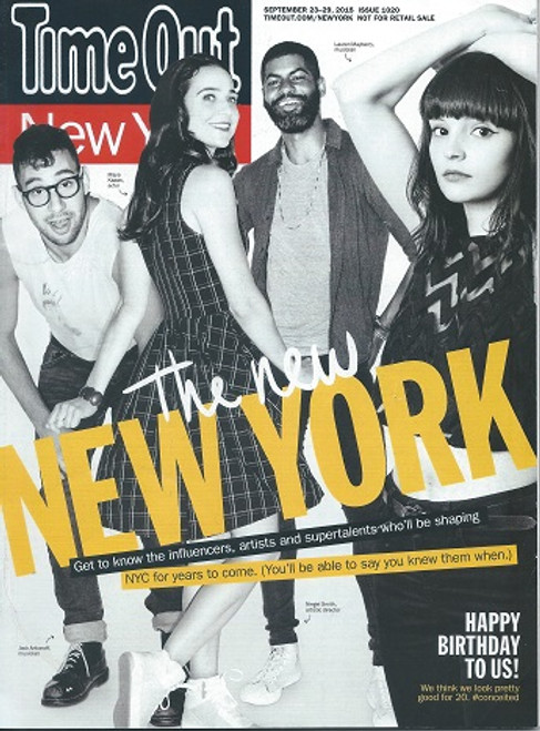Time Out New York City Sept - Oct 2015 Time Out Group is a global media and leisure business that inspires and enables people to explore and enjoy the best of the city.