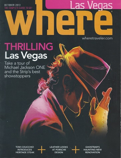 Where Magazine Las Vegas October 2013 The magazine that highlights' all of the shows and concerts playing in Las Vegas