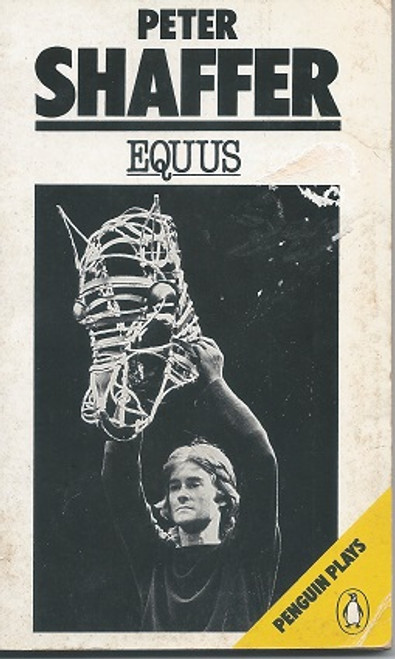 Equus - Complete Play in Penquin Plays Paper Back 1985 Reprint  Equus is a play by Peter Shaffer written in 1973, telling the story of a psychiatrist who attempts to treat a young man who has a pathological religious/sexual fascination with horses.