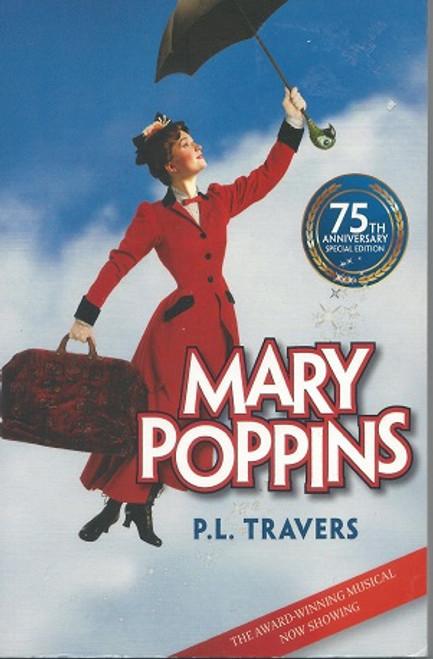 Mary Poppins by PL Travers Paperback Re -release after Musical 2008