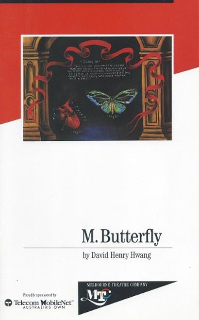 M Butterfly (Play) Robert Grubb, D. Yap, Danny Nash. James Condon, Nell Feeney, Olivia Hamnett, Amanda Ma, Danny Nash, Sun Ming, Liang Zhou, Michelle Lee, W Yuen, Jude Hallum, Tim Hook