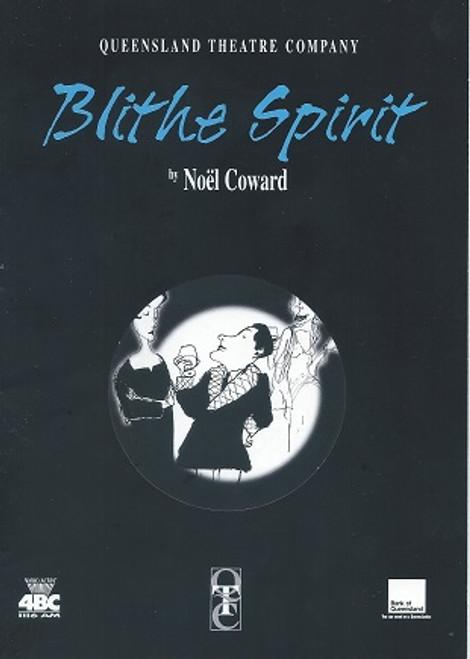 Blithe Spirit (Play) Barry Creyton, Carol Burns, Belinda Giblin, Sheila Bradley, Bridget Costello, David Clendinning, Elaine Cusick