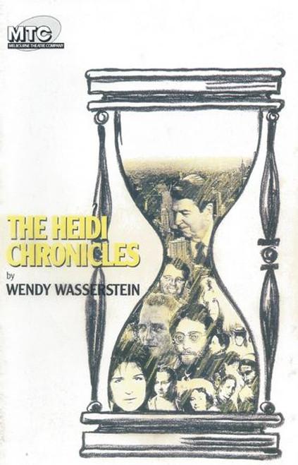 The Heidi Chronicles (Play) Pamela Rabe, Sarah Peirse, Robert Menzies, Danny Nash, Alison Whyte, Jo Kennedy, Rodney Sharp Director Roger Hodgman
