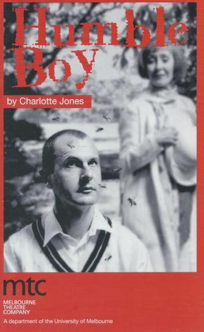 Humble Boy (Play) Julia Blake, Humphrey Bower, Beverley Dunn, Linal Haft, Terry Norris, Rebekah Stone Director Kate Cherry