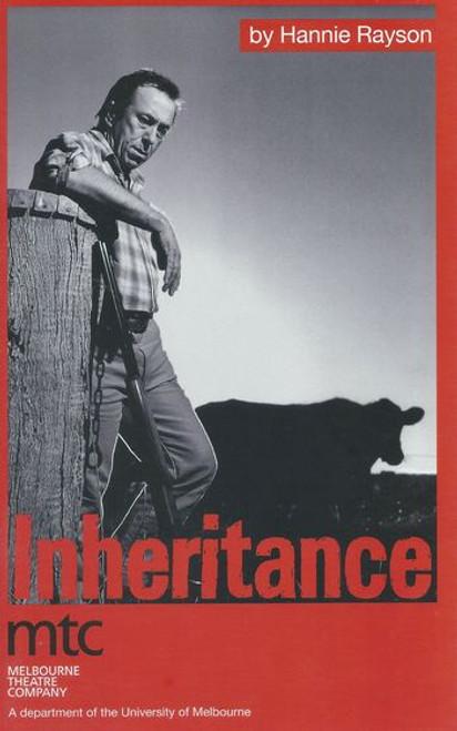 Inheritance (Play) Monica Maughan, Ronald Falk, Rhys McConnochie, Julie Nihill, Wayne Blair, Gareth Ellis Director Simon Phillips