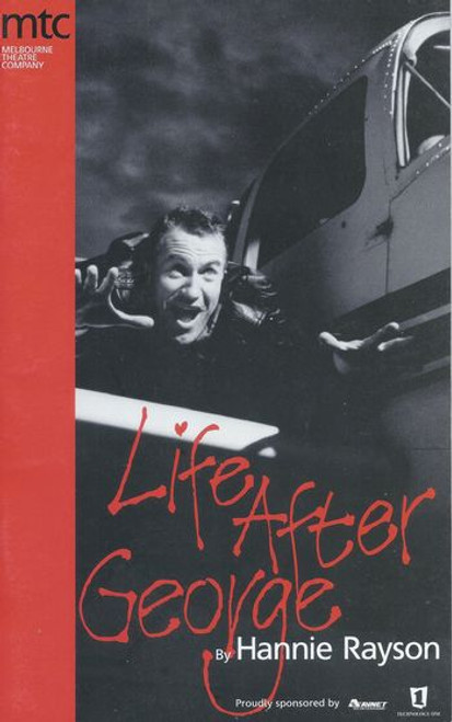 Life After George (Play) Richard Piper, Julia Blake, Sue Jones, Asher Keddie, Mandy McElhinney, Rhys McConnochie Director Kate Cherry