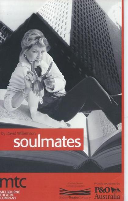 Soulmates (Play) Jacki Weaver, William Zappa, Amanda Muggleton, Barry Quin, Jonathan Biggins, Deborah Kennedy, Sean Taylor, Benjamin Fransham Director Gale Edwards