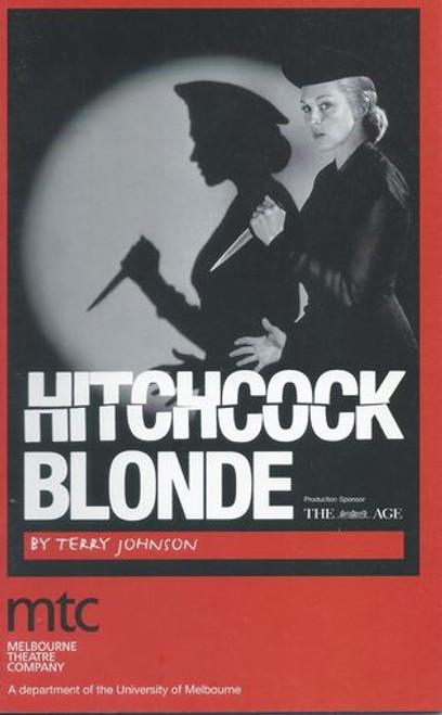 Hitchcock Blonde MTC - Shane Bourne, Bille Brown, Caroline Craig, Jesse Spence, Fred Whitlock Director Gale Edwards