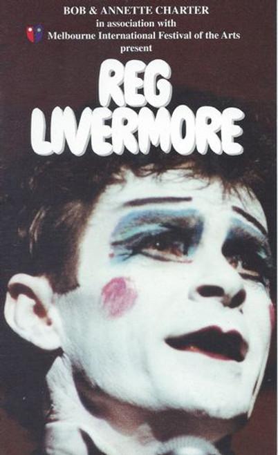 Reg Livermore - Melbourne International Festival of the Arts by Reg Livermore