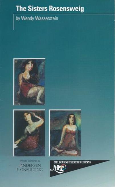 The Sisters Rosensweig MTC - Rachel Griffiths, Genevieve Picot, Judi Farr, Tony Sheldon, Max Gillies, Jacki Weaver, Gerald Lepkowski, Ron Challinor