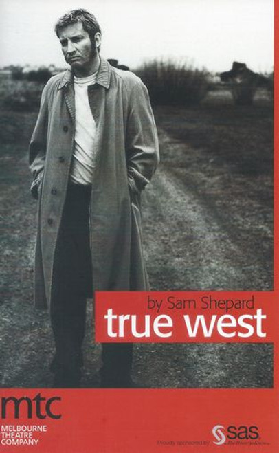 True West MTC - Julia Blake, David Tredinnick, David Wenham, Ross Williams Director Malcolm Keith-Kay