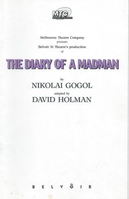 The Diary of a Madman MTC - Geoffrey Rush, Lydia Miller - Musicians Matthew Fargher, Brett Nancarrow Director - Neil Armfield
