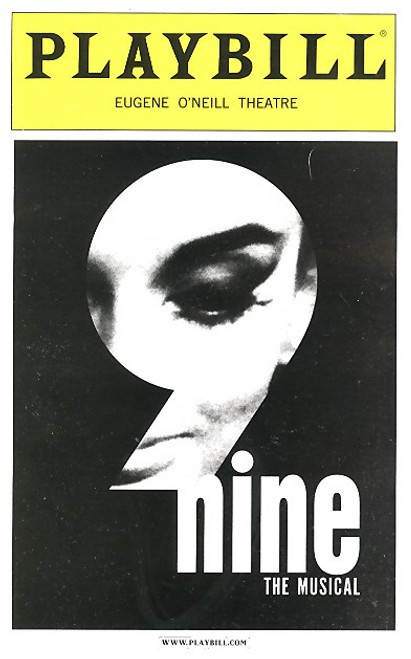 Nine is a musical with a book by Arthur Kopit, music and lyrics by Maury Yeston. The story is based on Federico Fellini's semi-autobiographical film 8½.