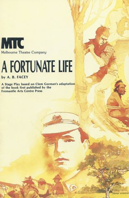 A Fortunate Life MTC - Frederick Parslow, Don Bridges, Sydney Conabebere, Chris Connelly, Frank Gallacher, Caroline Gillmer, Eve Godly, Vivean Gray, Kevin Harrington, Douglas Hope, Steven Jacobson, John Murphy, Michael O'Neill, Anne Scott Pendlebury, Fiona Press, Johnny Quinn, Helen Trip, David Whitney