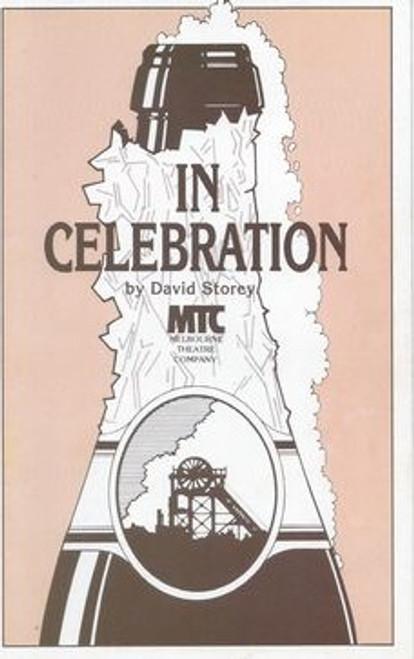 In Celebration MTC - Douglas Hedge, Beverley Dunn, David Downer, David Bradshaw, Andrew Martin, Marion Heathfield, Sydney Conabere Director - Bruce Myles