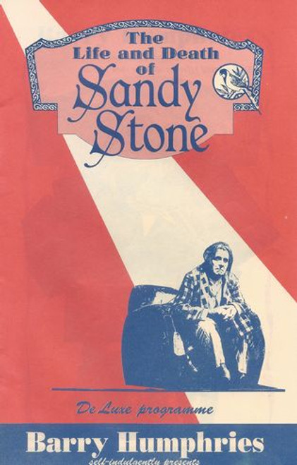 The Life and Death of Sandy Stone - Australian Tour 1990 by Barry Humphries
