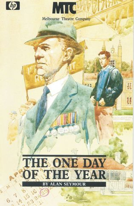 The One Day of the Year MTC - Peter Cummins, Edward Hepple, Maggie Blinco, William Brandt, Robynne Bourne