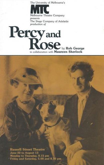 Percy and Rose MTC - Dennis Olsen, Daphne Grey, Deborah Little, Patrick Frost Director - John Noble