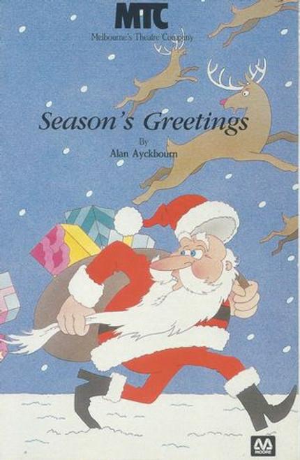 Season's Greetings MTC - Frederick Parslow, Roger Oakley, Belinda Davey, Rona McLeod, Tim Hughes, Alan Andrews, Anne Phelan, Judith McGrath, Andrew Martin