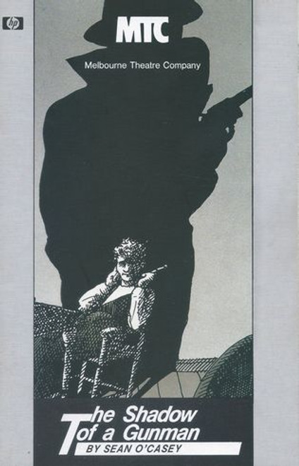 The Shadow of a Gunman MTC - John O'May, Denis Moore, Marcus Eyre, Robert Essex, Taya Straton, Christopher Connelly, Marion Heathfield, John Murphy, Rona McLeod, Greg Diamantis Director - Ray Lawler