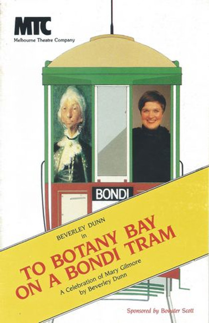 To Botany Bay on a Bondi Tram MTC - Beverley Dunn Director - Bruce Myles