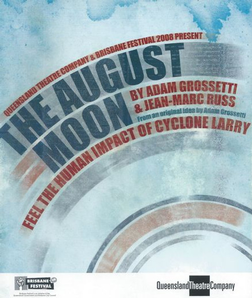 The August Moon QTC - Paul Bishop, Sue Dwyer, Scott Johnson, Desmond Kelly, Kaye Stevenson, Leo Taylor